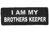 I am my Brother Keepers white on black patch