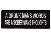 A Drunk Mans Words