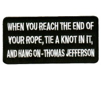 End of your Rope Thomas Jefferson