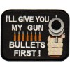 Bullets First