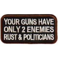 Guns have 2 Enemies - Rust & Politicians